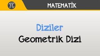 Diziler - Geometrik Dizi