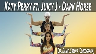 Katy Perry ft. Juicy J. -  Dark Horse Cia. Daniel Saboya (Coreografia)