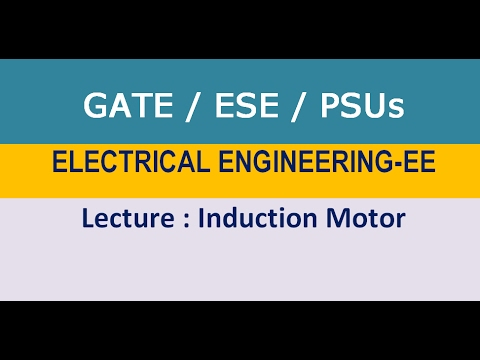 Induction Motor GATE,ESE,PSU Lecture by Eii