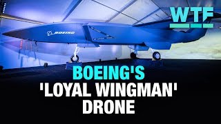 Boeing's 'Loyal Wingman' drone | What the Future