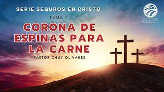 Chuy Olivares - Corona de espinas para la carne