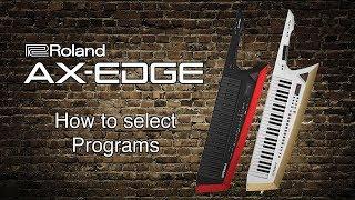 Roland AX-Kante - so wählen Sie Programme