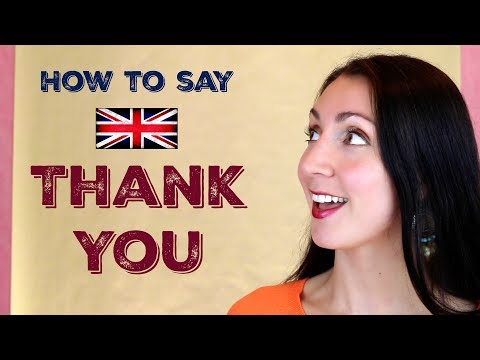 How to say THANK YOU: British English Etiquette - YouTube