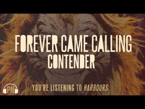 Forever Came Calling - Harbours