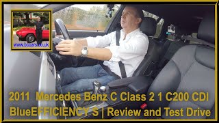 Review and Virtual Video Test Drive In Our 2011  Mercedes Benz C Class 2 1 C200 CDI BlueEFFICIENCY S