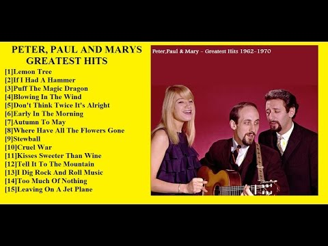 Peter, Paul And Mary Greatest Hits 1962-1970