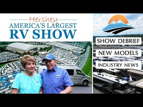 2018 Hershey RV Show! Industry News - 2019 RV Model Tours