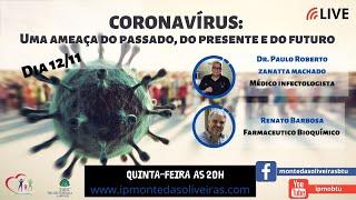 CORONAVÍRUS -  Uma ameaça do passado, do presente e do futuro