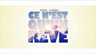 Download Kenor Feat Flashko - Ce n'est qu'un reve MP3 song and Music Video