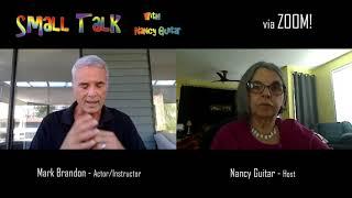 "SMALL TALK with Nancy Guitar:  Season 5, Episode 7, ""Mark Brandon"""