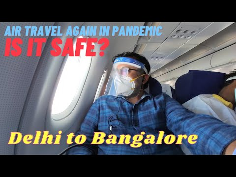 Traveling Again by Air DELHI to BANGALORE Flight in Pandemic