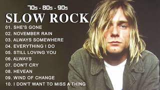 Slow Rock & Rock Ballads of The 80s, 90s - Best Rock Songs Of All Time