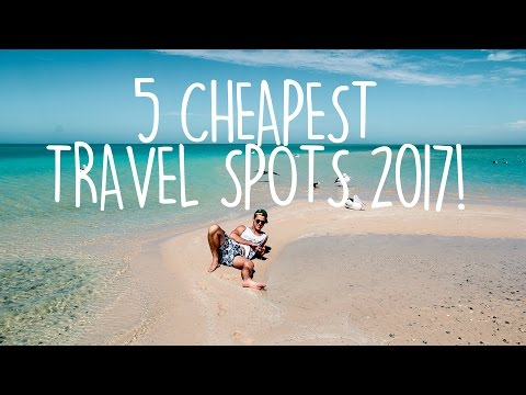 CHEAP TRAVEL | Where to travel in 2017 | Budget Travel Tips!