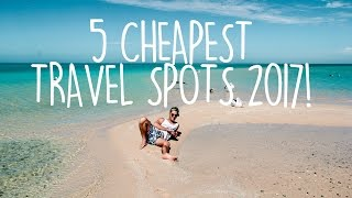 Video CHEAP TRAVEL | Where to travel in 2017 | Budget Travel Tips! download MP3, 3GP, MP4, WEBM, AVI, FLV Juni 2018