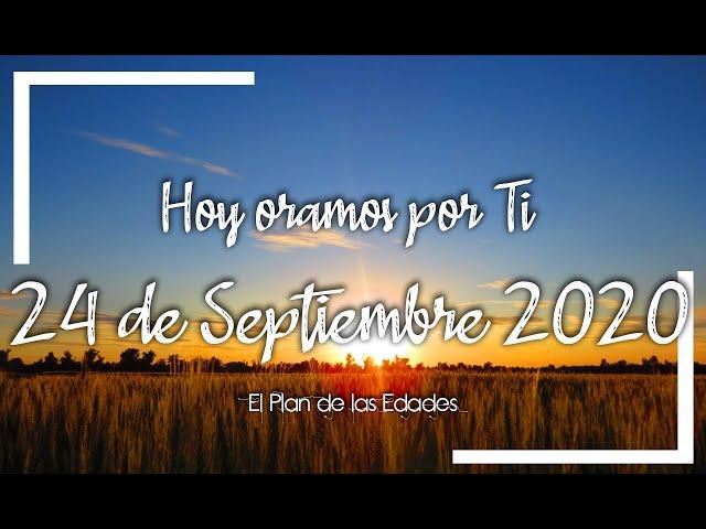 HOY ORAMOS POR TI | SEPTIEMBRE 24 de 2020 | Oración Devocional para aumentar nuestra FE