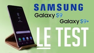 SAMSUNG GALAXY S9 et S9+ : LE TEST ULTIME !