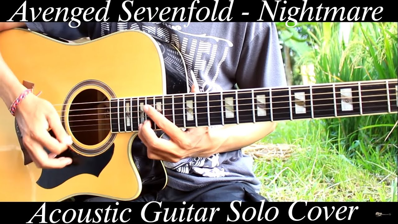 avenged sevenfold nightmare acoustic version guitar solo cover youtube. Black Bedroom Furniture Sets. Home Design Ideas