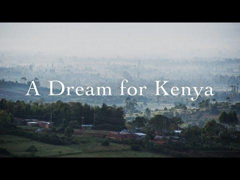 A Dream for Kenya