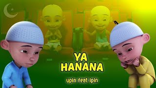 Download lagu Lagu Ya Hanana MP3