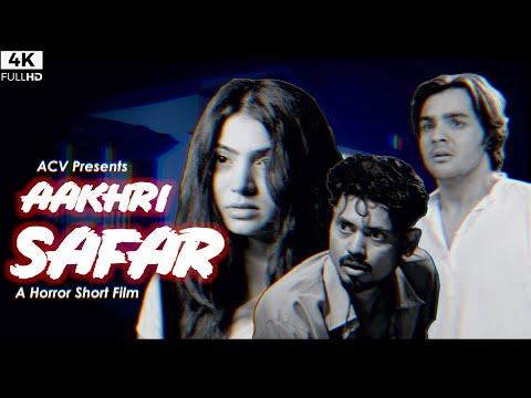 AAKHRI SAFAR   Horror Short Film By Ashish Chanchlani   Ft. Akshata Sonawane & Deepak Sampat