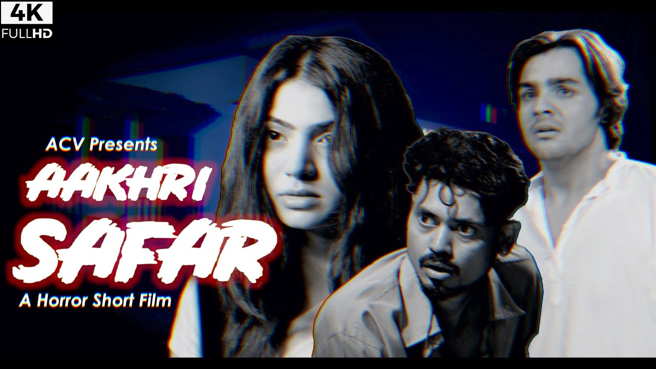 AAKHRI SAFAR | Horror Short Film By Ashish Chanchlani | Ft. Akshata Sonawane & Deepak Sampat