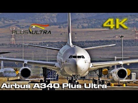 Plus Ultra Airbus A340 Fleet  [4K]