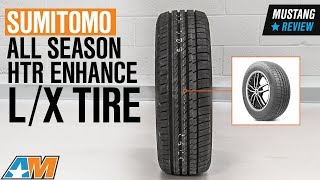 1979-2018 Mustang Sumitomo All Season HTR ENHANCE LX Tire (16-19 in.) Review