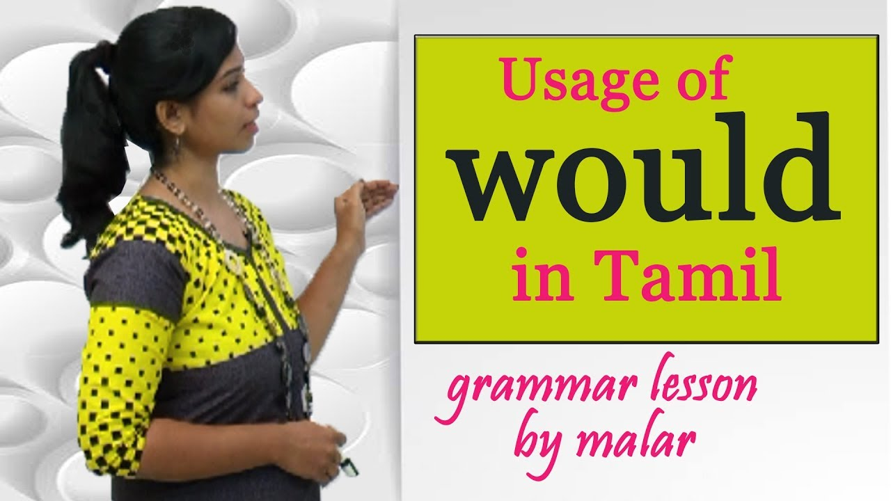 Usage Of Would In Tamil Part 1 29 Learn English With Kaizen Youtube