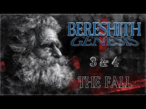 Genesis 3 & 4: The Fall