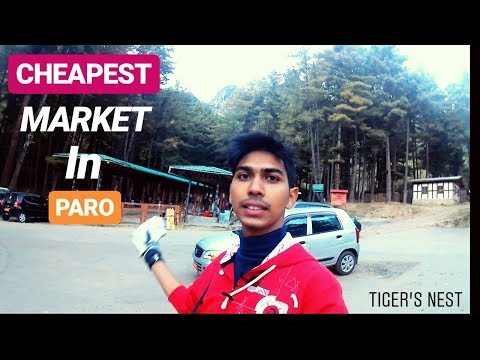 CHEAPEST LOCAL MARKET IN TAKTSANG PARO | BHUTAN