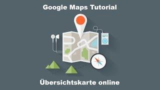 Google Maps | My Maps | Karten erstellen - Beispiel Orientierungshilfe bei Umzug, Urlaub etc