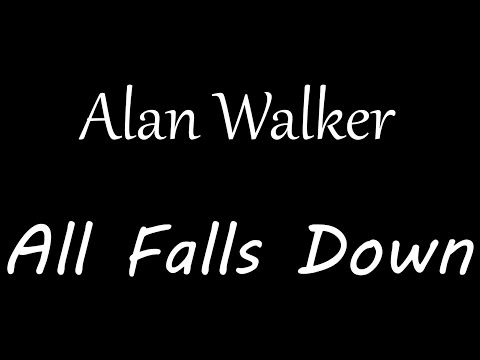alan-walker---all-falls-down-[lyrics]