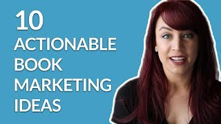 10 Actionable Book Marketing Ideas to Implement Right Away w/ Kristen Martin