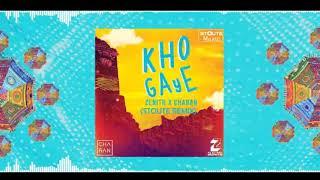 Zenith X Charan - Kho Gaye (Stoute Remix)Listen to Zenith X Charan - Kho Gaye (Stoute Remix)