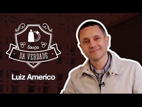 LUIZ AMERICO | TAG: LOUÇA DA VERDADE