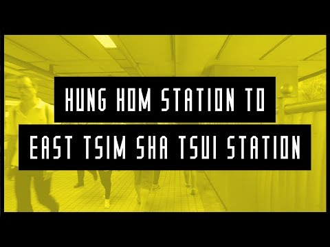 Hung Hom Station to East Tsim Sha Tsui walking tour guide experience video - Kowloon Hong Kong 紅磡尖沙咀