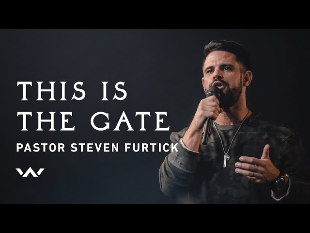 This Is The Gate | Live | Pastor Steven Furtick | Elevation Worship