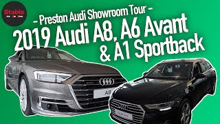 2019 Audi A8, A6 Avant & A1 Sportback | Audi Showroom Preston | Stable Lease