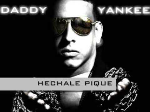 hechale pique daddy yankee ft yomo