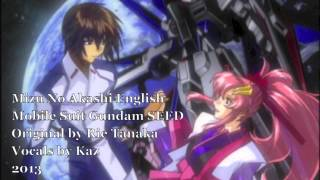 "[KazDub] Mobile Suit Gundam SEED - ""Mizu No Akashi ~Water Evidence~"" English COVER"