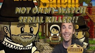 Let's Play Town Of Salem, Part 3 Not on My Watch Serial Killer!