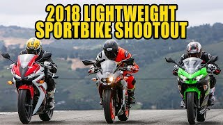 2018 Lightweight Sportbikes Shootout