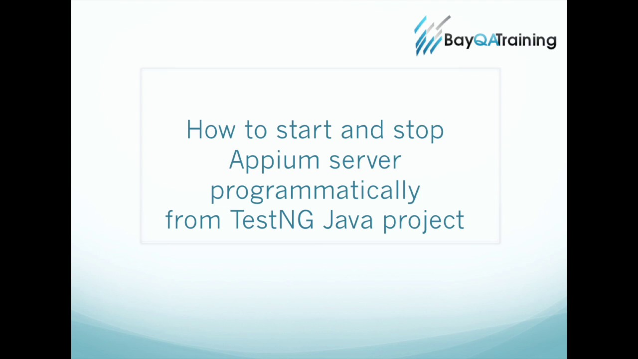 How to Start and Stop Appium Server from TestNG project