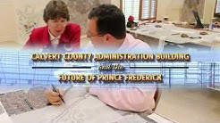 Calvert County Administration Building and the Future of Prince Frederick