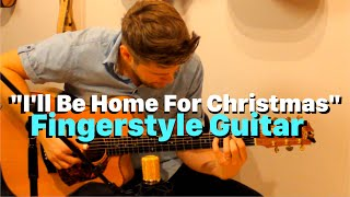 I'll Be Home For Christmas (Fingerstyle Arrangement) - Emil Ernebro
