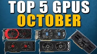 top 5 best graphics cards for the money october 2015