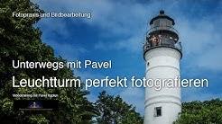 Leuchtturm perfekt fotografieren