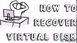 Virtual disk Recovery
