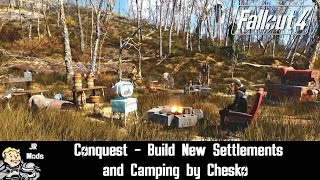 Fallout 4 Mod Showcase: Conquest - Build New Settlements and Camping by Chesko