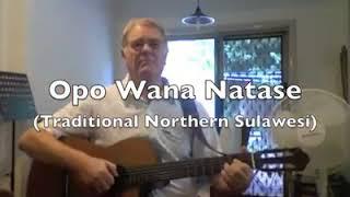 "Lagu daerah sulawesi utara. ""Opo WanaNatas"""